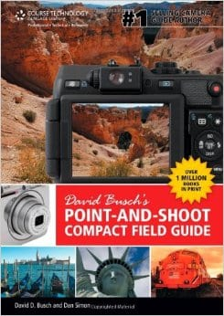 David Busch's Point And Shoot Compact Field Guide
